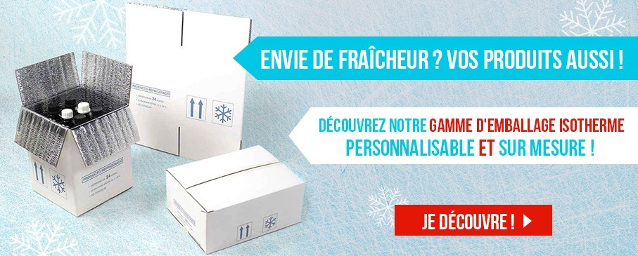 Envie de fraîcheur ? Vos produits aussi ! Découvrez notre gammes d'emballage isotherme personnalisable et sur mesure !